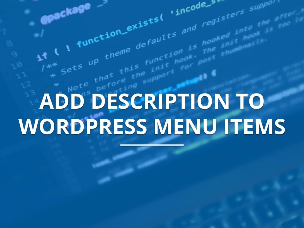 Add Description to WordPress Menu Items